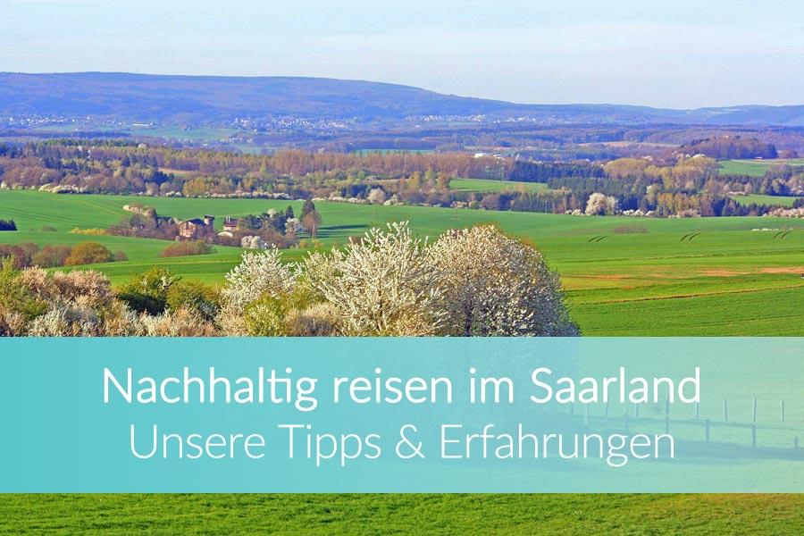 Nachhaltig reisen Saarland: Weltreise Blog