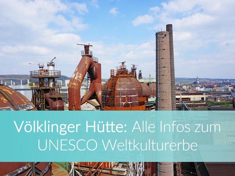 Völklinger Hütte: Weltreise Blog