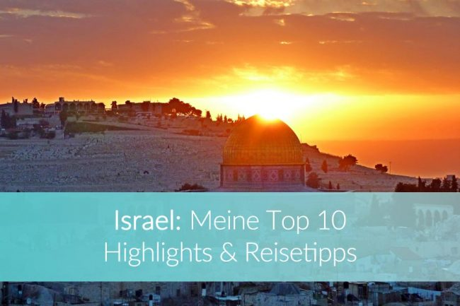 Israel: Weltreise Blog
