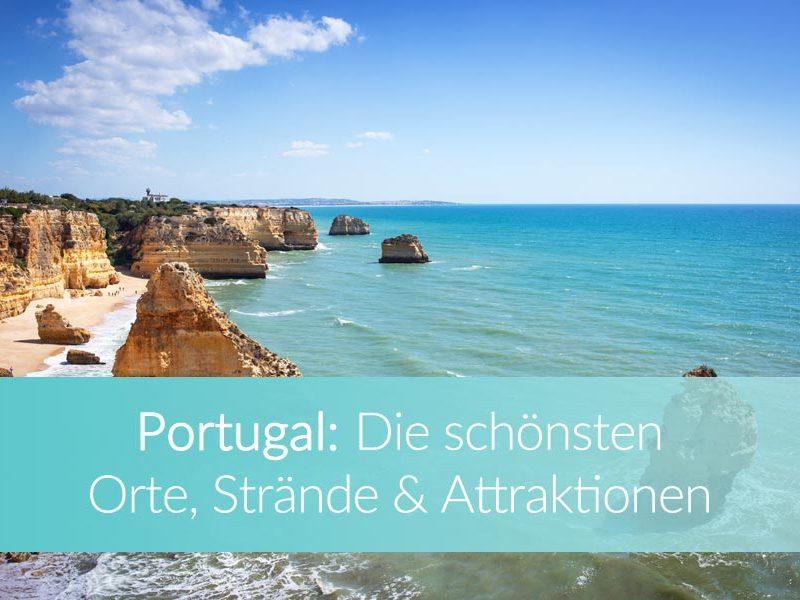 Portugal Sehenswürdigkeiten: Blog Weltreise