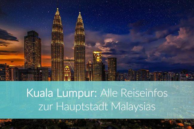 Kuala Lumpur, Hauptstadt Malaysia
