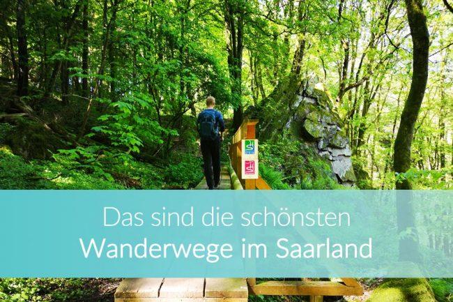 Wanderwege Saarland: Top Wanderungen