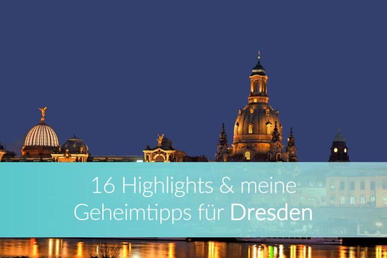 Dresden Sehenswürdigkeiten: Top 16 Highlights & Geheimtipps