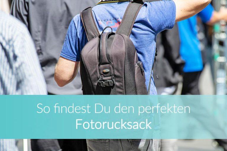Den perfekten Fotorucksack finden: Meine Favoriten für Deine Kameraausrüstung