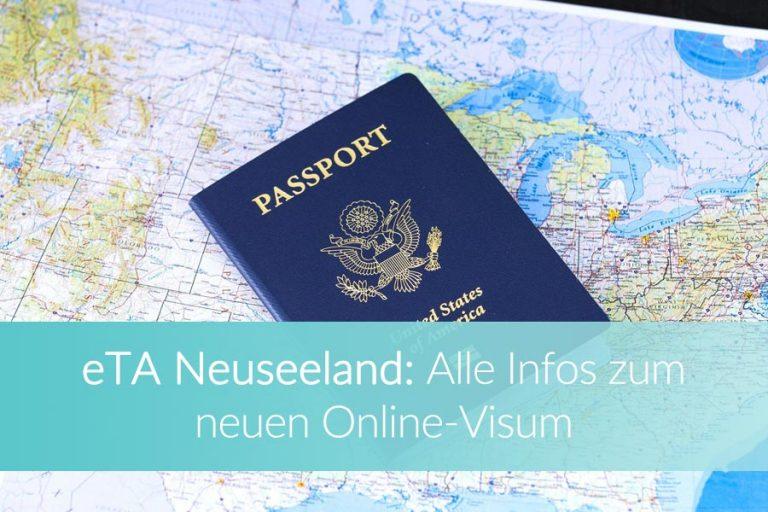 eTA Neuseeland: Alle Infos um das Visum erfolgreich zu beantragen
