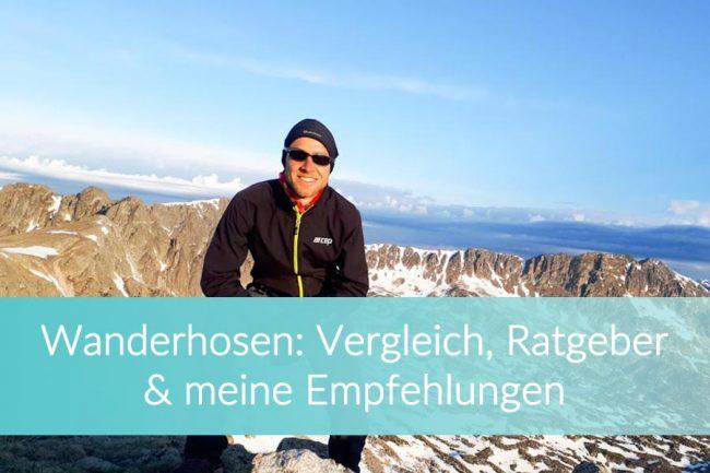 Wanderhose Ratgeber, Vergleich und Empfehlungen