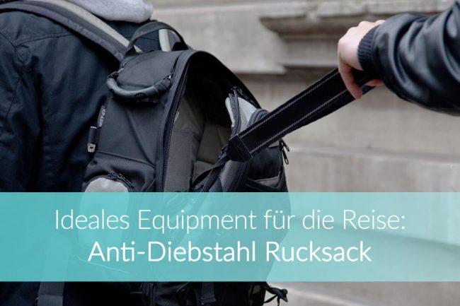 Anti-Diebstahl Rucksack: Vergleich, Empfehlung
