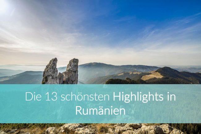 Rumänien Sehenswürdigkeiten: Top 13 Highlights