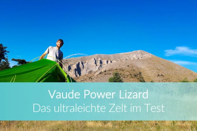 Vaude Power Lizard SUP: Ultraleichtes Zelt, Reiseblog