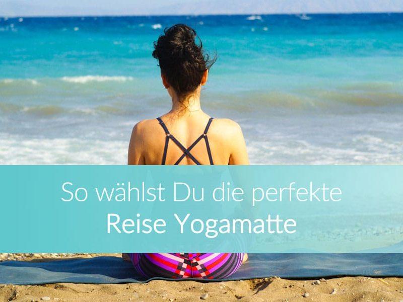 Reise Yogamatte: die besten Matten im Vergleich
