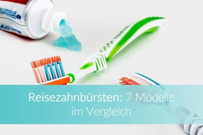 Reisezahnbürste: Zahnpflege Ratgeber