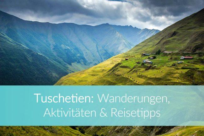 tuschetien-kaukasus-reisetipps