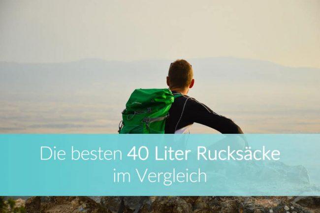 40-liter-rucksack-vergleich-ratgeber