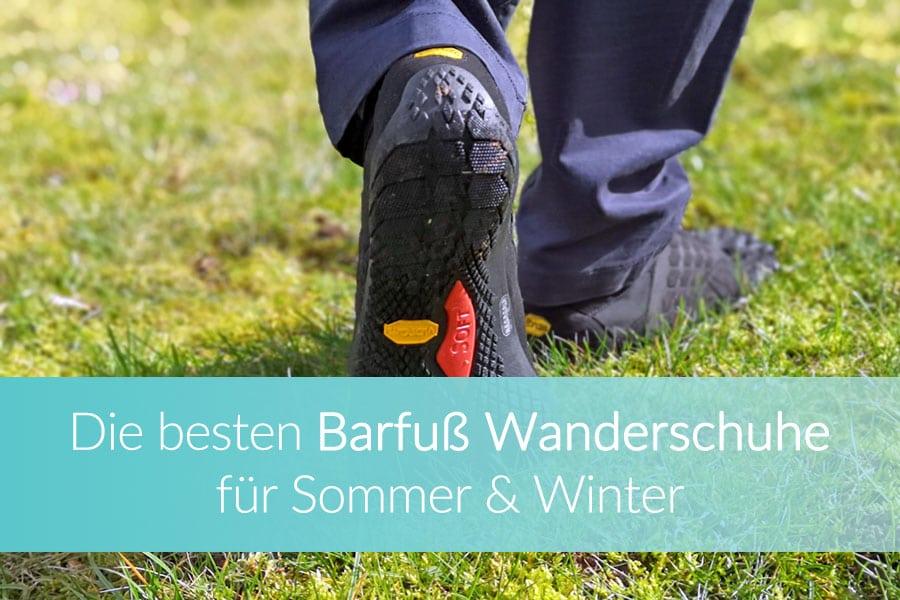 Barfuß Wanderschuhe: Top Barfuß Modelle im Test